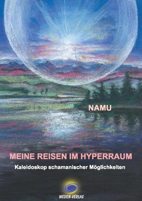 MEINE REISEN IM HYPERRAUM - Namu