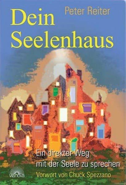 DEIN SEELENHAUS - Peter Reiter