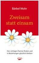 ZWEISAM STATT EINSAM - Bärbel Mohr