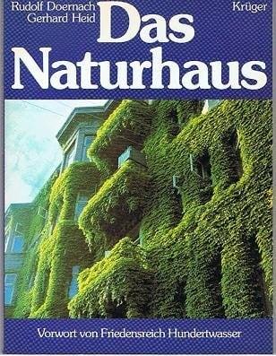 Doernach & Heid: Das Naturhaus