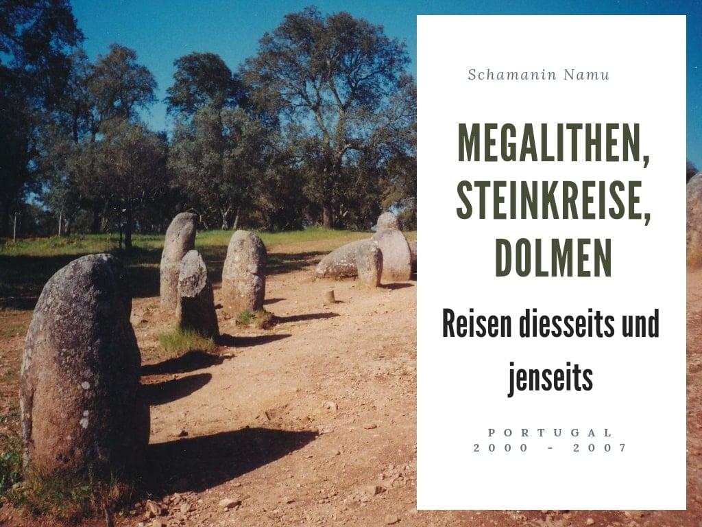 Megalithen, Steinkreise, Dolmen-min